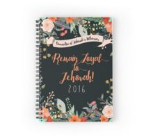 REMAIN LOYAL TO JEHOVAH! (Design no. 2) Spiral Notebook