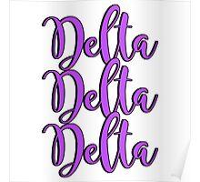 Delta Delta Delta Poster