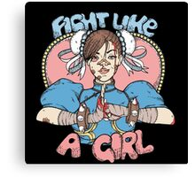 Fight Like A Girl - Chun Li (Street Fighter) Canvas Print