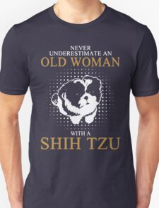 Never Underestimate An Old Woman With A Shih Tzu T-Shirt