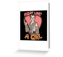 Fight Like A Scavenger (Fight Like A Girl) Greeting Card