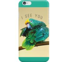I see you. Sly Parrot Photo iPhone Case/Skin