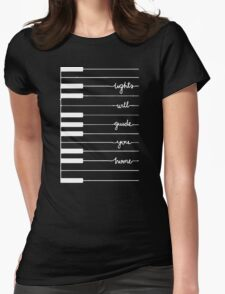 lights will guide you home Womens Fitted T-Shirt