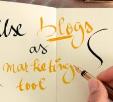 Handwritten text Use Blogs as Marketing Tools Sticker