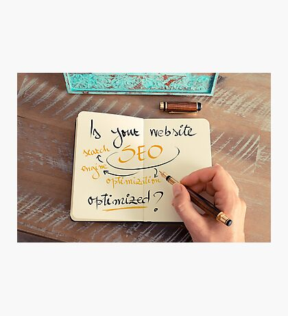 Handwritten text Is your Website SEO optimized ? Photographic Print