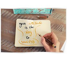 Written text Your Attitude is the Key to Success Poster