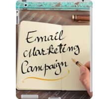 Handwritten text Email Marketing Campaign iPad Case/Skin