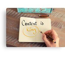 Handwritten text Content is King Canvas Print