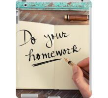 Handwritten text Do Your Homework iPad Case/Skin
