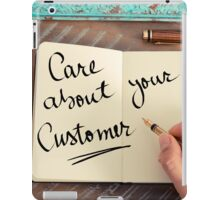 Handwritten text Care About Your Customer iPad Case/Skin