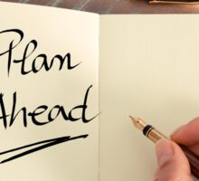 Handwritten text Plan Ahead Sticker