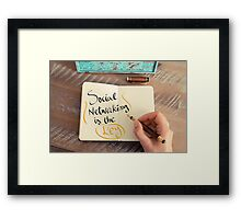 Social Networking Is The Key Framed Print
