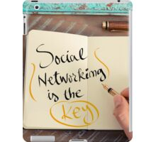 Social Networking Is The Key iPad Case/Skin