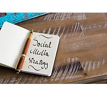 SOCIAL MEDIA STRATEGY Photographic Print