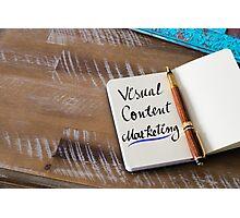 VISUAL CONTENT MARKETING Photographic Print