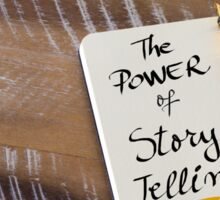 THE POWER OF STORY TELLING Sticker