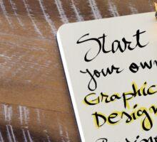 START YOUR OWN GRAPHIC DESIGN BUSINESS Sticker