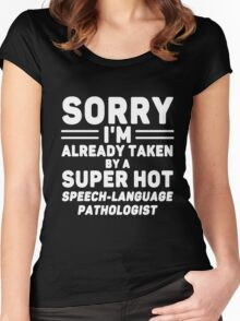 I'm Taken By Speech - Language Pathologist Women's Fitted Scoop T-Shirt