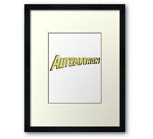 Automatron Framed Print