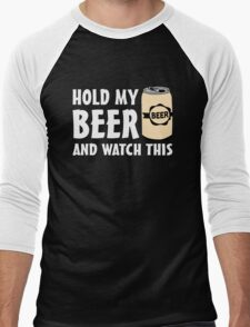 Hold my Beer and watch this Men's Baseball ¾ T-Shirt