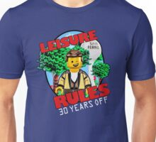 Leisure Rules - 30 Year's variant Unisex T-Shirt