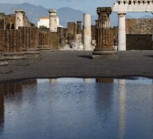 Reflecting on Ancient Pompeii - Basilica  Sticker