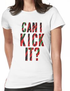 Can I Kick It? - Phife Dawg Womens Fitted T-Shirt