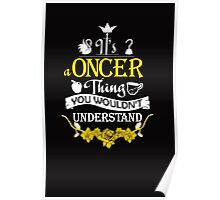 It's A Oncer Thing! Poster