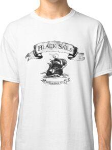 Black Sails - Sailing Since 1715 Classic T-Shirt