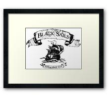 Black Sails - Sailing Since 1715 Framed Print