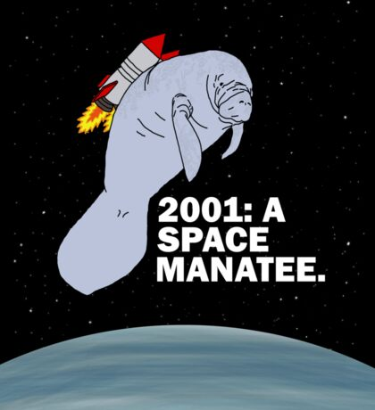 2001: A SPACE MANATEE Sticker