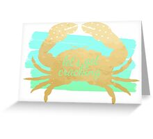Let's Get Cracking in Blue Green Greeting Card
