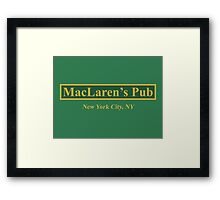 MacLaren's Pub, New York – How I Met Your Mother Framed Print