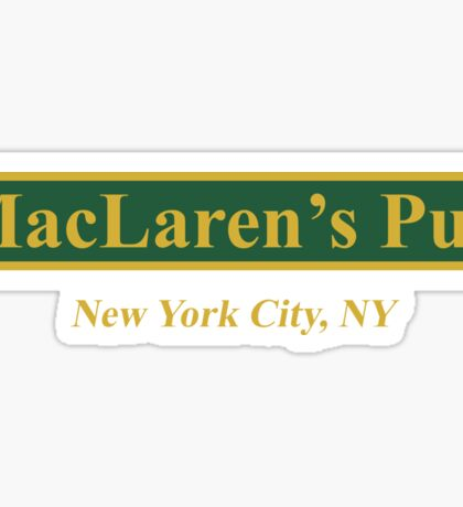 MacLaren's Pub, New York – How I Met Your Mother Sticker