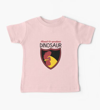 Honest-To-Goodness Dinosaur: Rooster (on light background) Baby Tee
