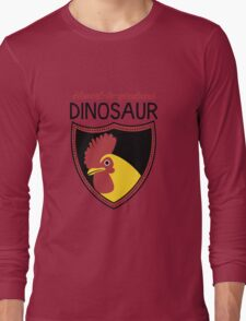 Honest-To-Goodness Dinosaur: Rooster (on light background) Long Sleeve T-Shirt