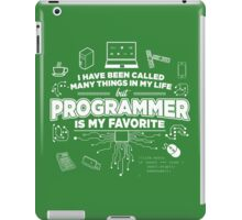 Programmer is my favorite iPad Case/Skin