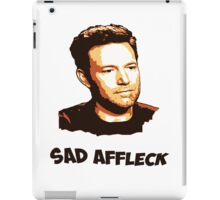 Sad Affleck - Batman vs. Superman iPad Case/Skin
