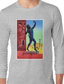 Pompeii Pompei Vintage Italian travel advert Long Sleeve T-Shirt