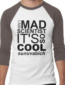 I AM MAD SCIENTIST Men's Baseball ¾ T-Shirt