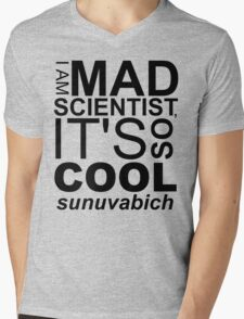 I AM MAD SCIENTIST Mens V-Neck T-Shirt