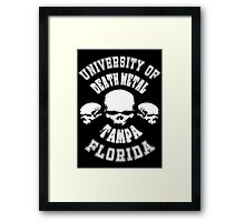 University of Death Metal Framed Print