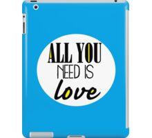 All you need is love - blue iPad Case/Skin