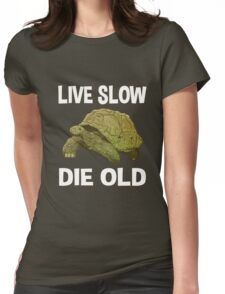 Live Slow, Die Old T-Shirt