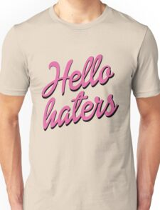 Hello Haters Unisex T-Shirt
