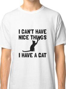 Nice Things Cat Classic T-Shirt
