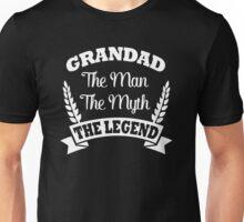 GRANDAD The Legend Unisex T-Shirt