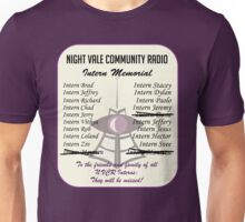 Night Vale Community Radio Intern Memorial Unisex T-Shirt