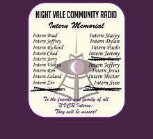 Night Vale Community Radio Intern Memorial Unisex T-Shirt