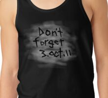 Don't Forget 3 Oct 11  - Fullmetal Alchemist Brotherhood Tank Top